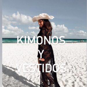 Vestidos y Kimonos